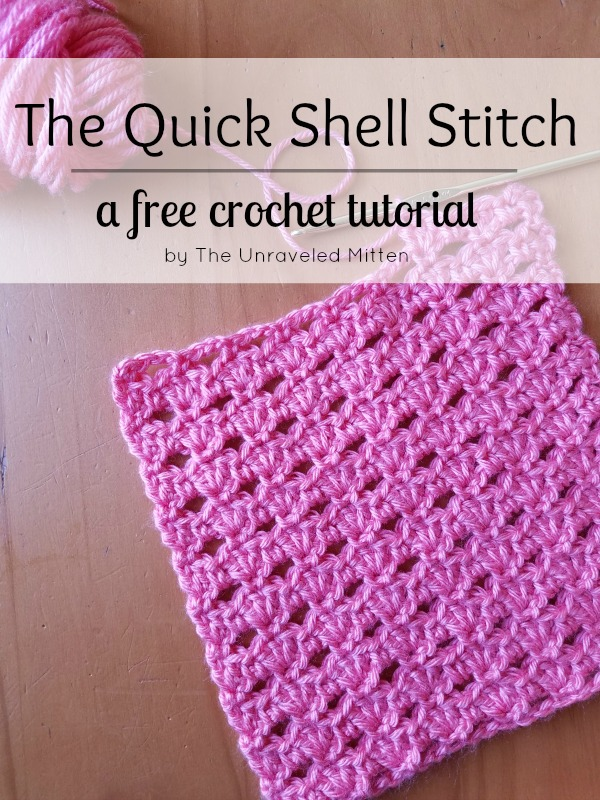 Quick Shell Stitch | Free Croche Tutorial | The Unraveled Mitten | Easy | Crochet Stitches