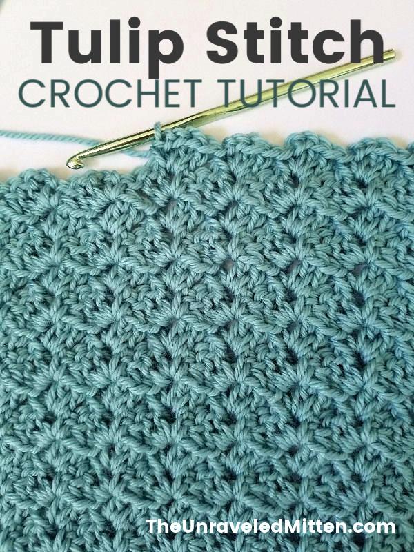 Tulip Stitch Crochet Tutorial | The Unraveled Mitten