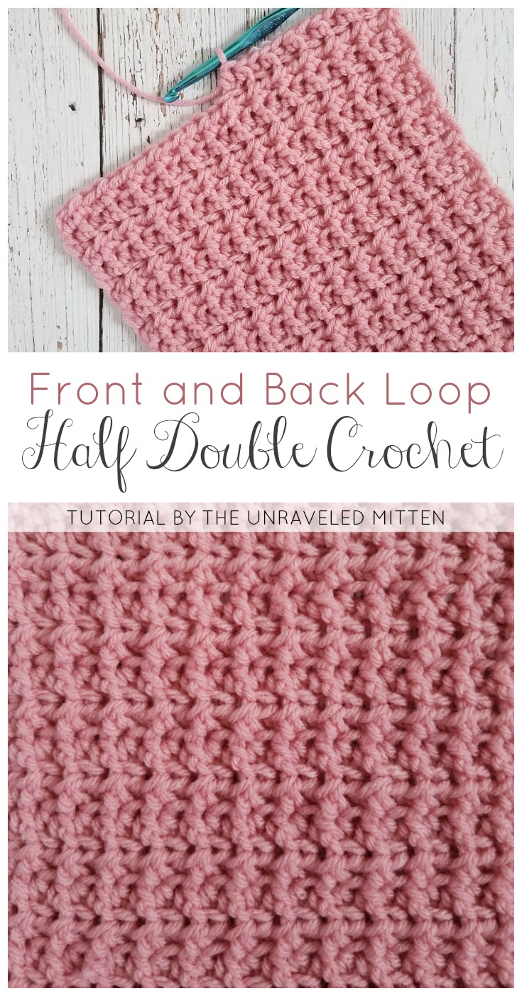 Backa nd Front Loop Half Double Crochet | The Unraveled Mitten | Free Crochet Tutorial | Easy & Textured Crochet Stitch