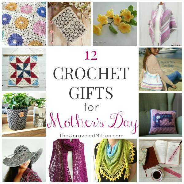 Crochet Gifts for Mother's Day | Free Crochet Pattern | The Unraveled Mitten