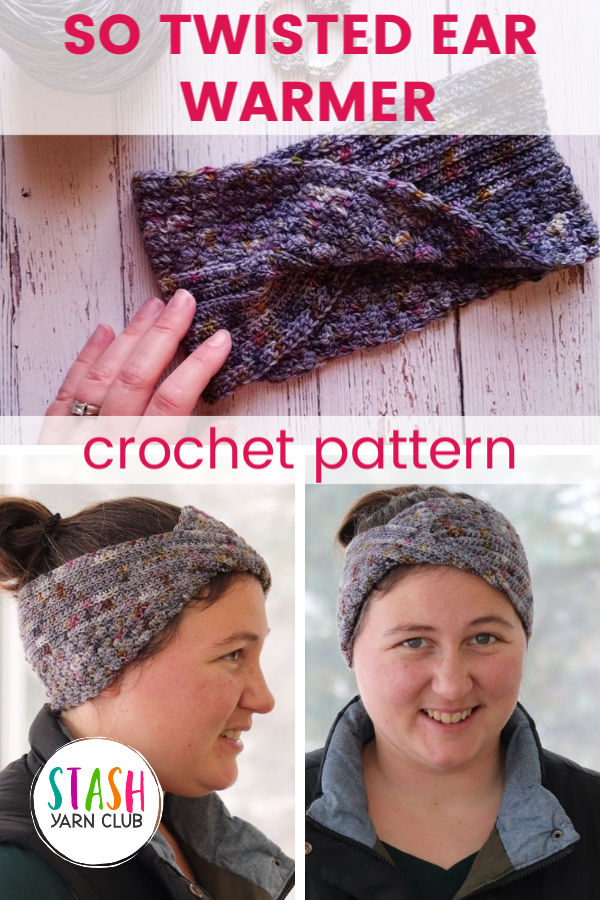 So Twisted Ear Warmer   Crochet Pattern   Stash Yarn Club   Textured crochet stitches and a modern twist make this a quick and fun little project.