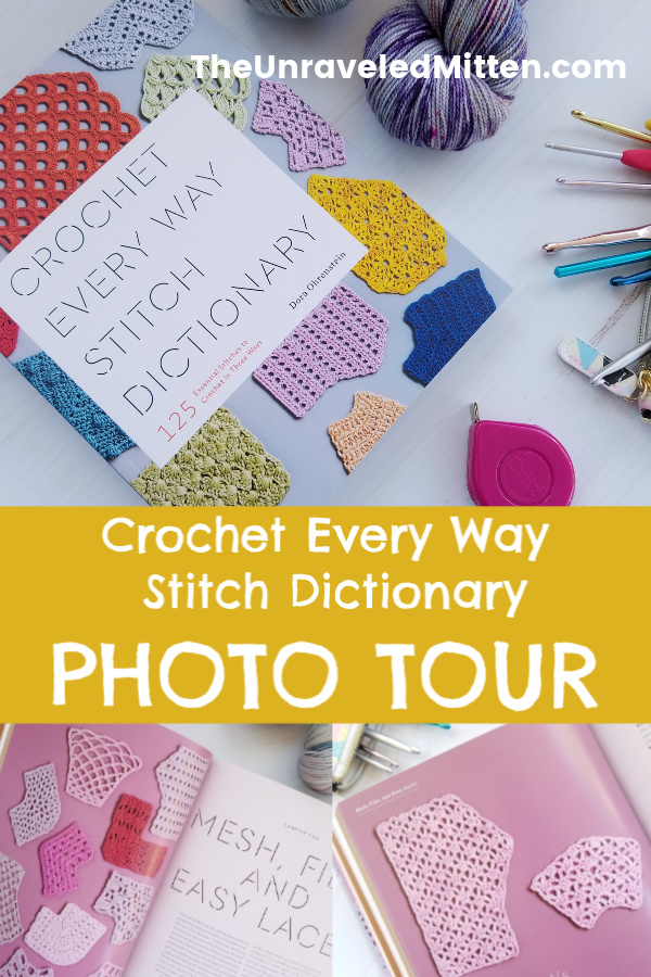 Crochet shaping is demystified in Dora Ohrenstein's new book, Crochet Every Way Stitch Dictionary. This hefty collection of crochet stitches include instructions for working even, increasing and decreasing. A must-have for any serious crocheters library. | The Unraveled Mitten