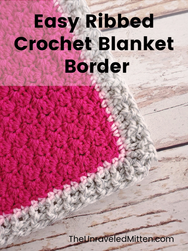 Add this easy crochet blanket edging to your next project. This crochet ribbing uses front and back post crochet stitches to create an interesting by simple border.