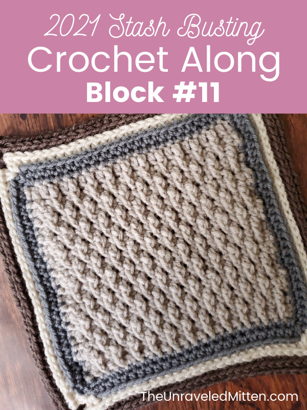 2021 Stash Busting Crochet Along block #11 by The Purple Poncho | The Unraveled Mitten